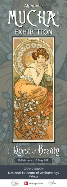 Poster based on Mucha's 'Precious Stones: Topaz' with text above 'Alphonse Mucha Exhibition' and below 'In Quest of Beauty, 26 February - 15 May 2011, Grand Salon, National Museum of Archaeology, Valetta'
